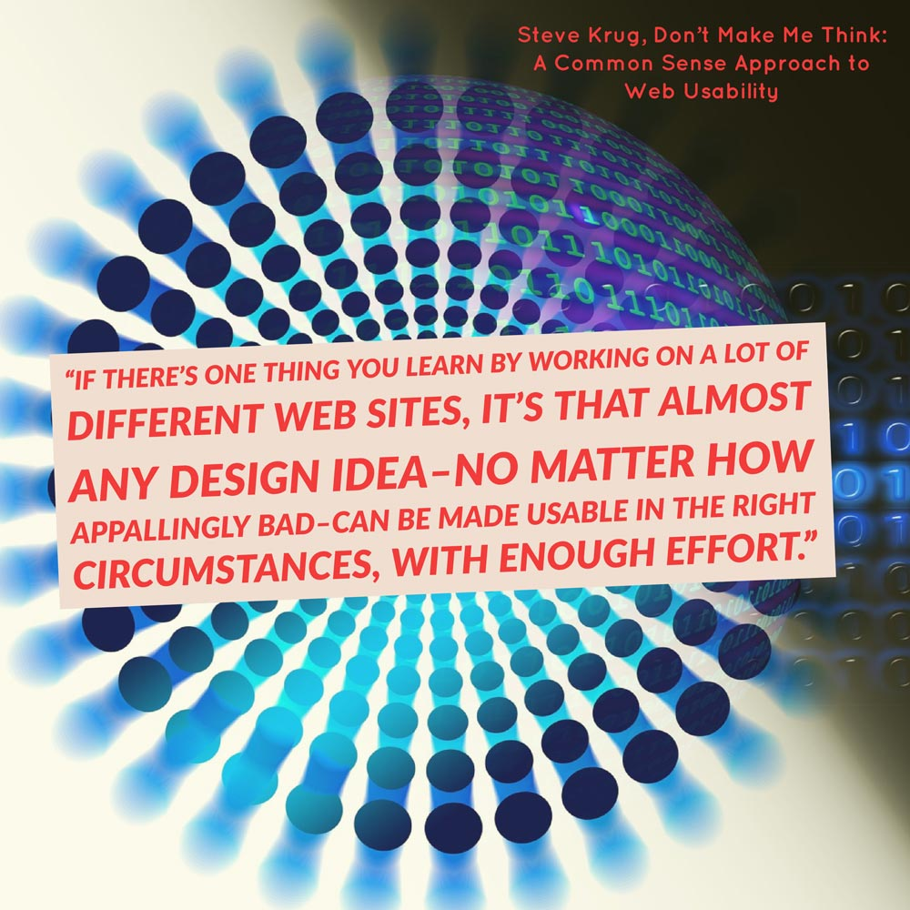 Steve Krug, Don't Make Me Think: A Common Sense Approach to Web Usability